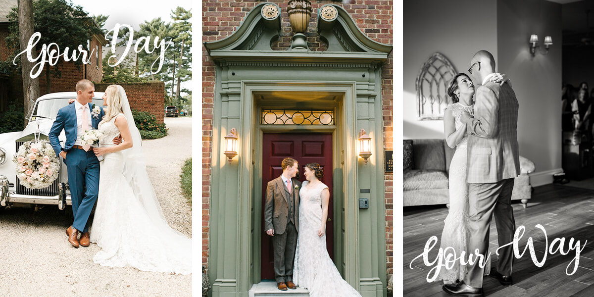 Your Day. Your Way. Three vertical portraits of brides and grooms